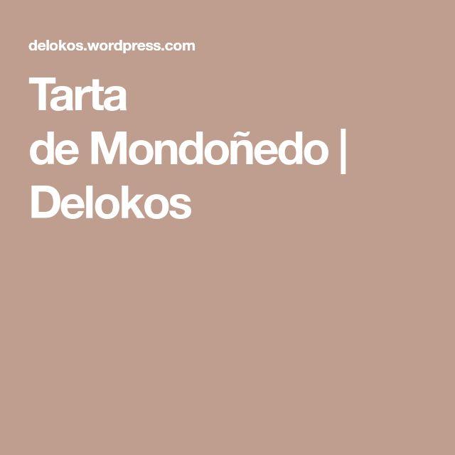 Tarta deMondoñedo | Delokos