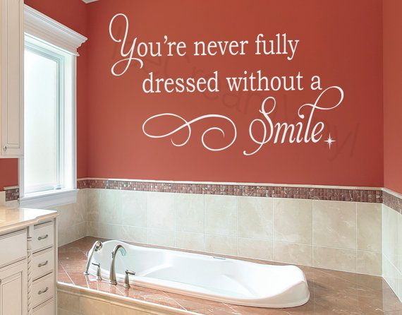 youu0027re never fully dressed without a smile wall decal bathroom girls boy teens room wall art vinyl lettering decal