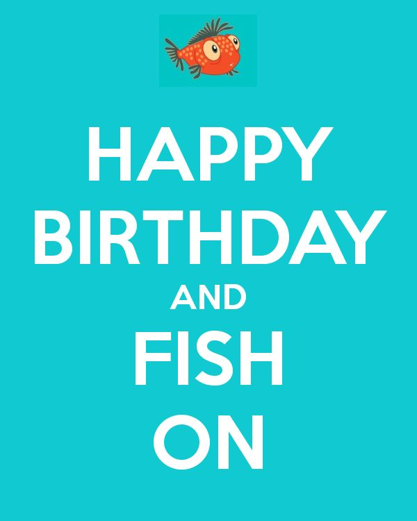 Fishing Happy Birthday | Nobody has voted for this poster yet. Why don't you?