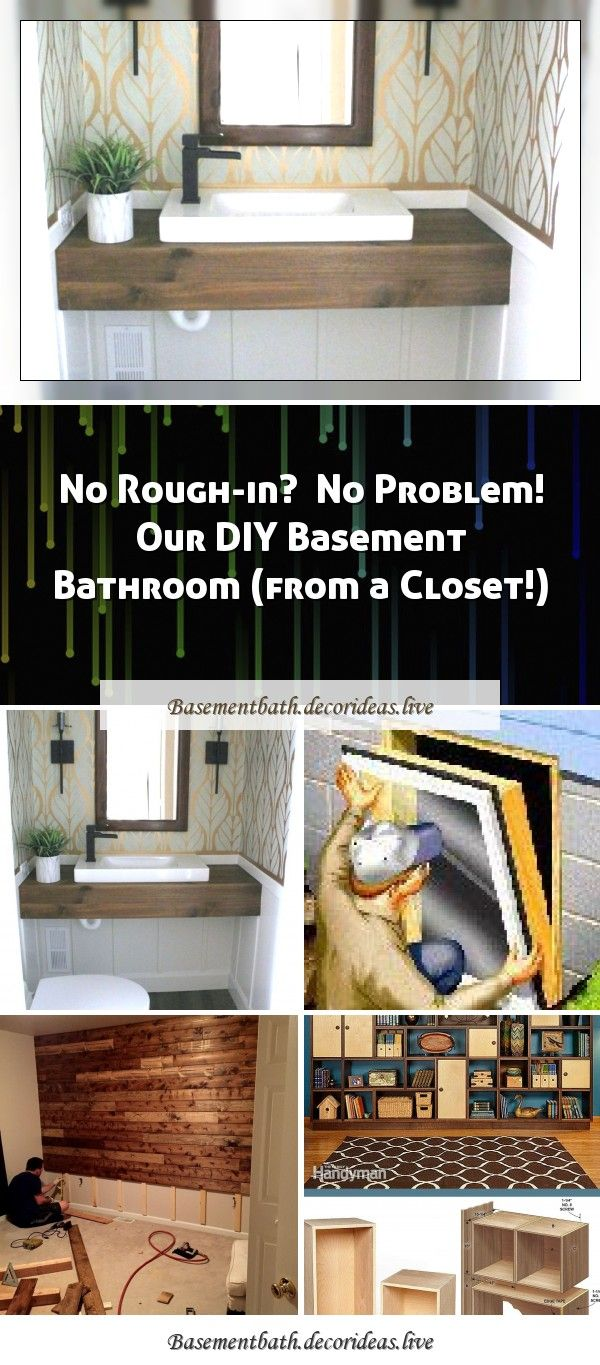 No Rough In No Problem Our Diy Basement Bathroom From A Closet