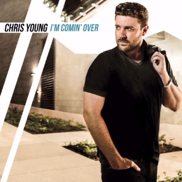 "CHRIS YOUNG TO RELEASE NEW ALBUM ""I'M COMIN' OVER"" ON NOVEMBER 13"