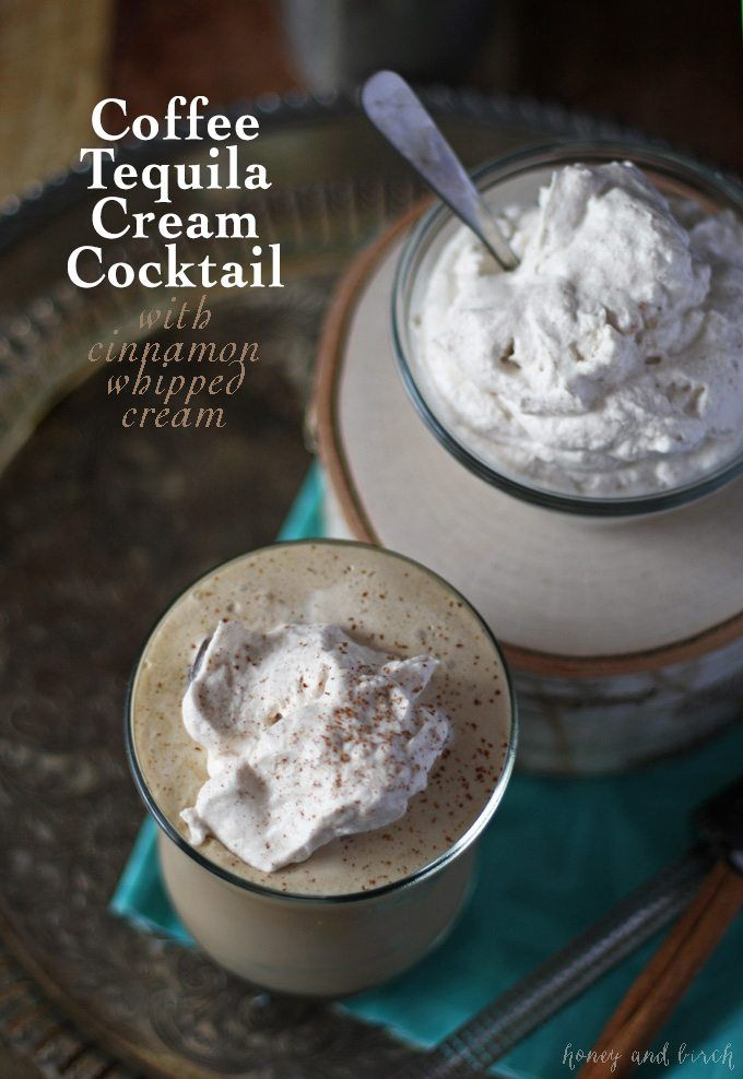 This coffee tequila cream cocktail includes coffee flavored tequila, Irish cream and homemade cinnamon whipped cream!