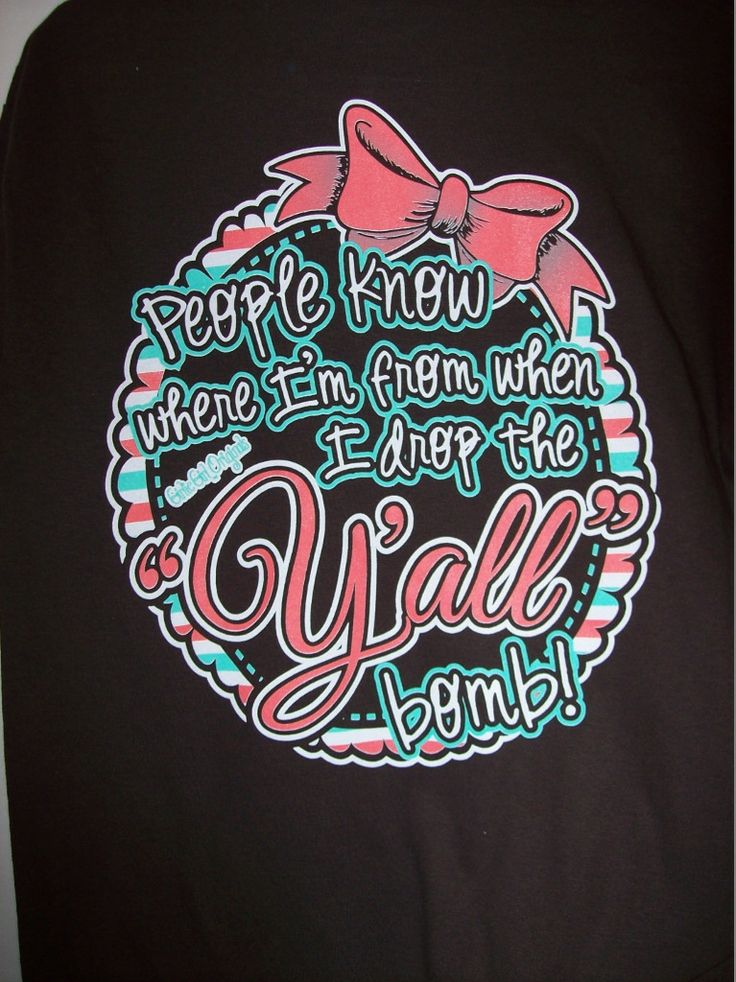 Y'all Bomb, Girlie Girl T-Shirt www.cajuntradeonline.com  to order! Our Facebook, www.facebook.com/cajuntrade
