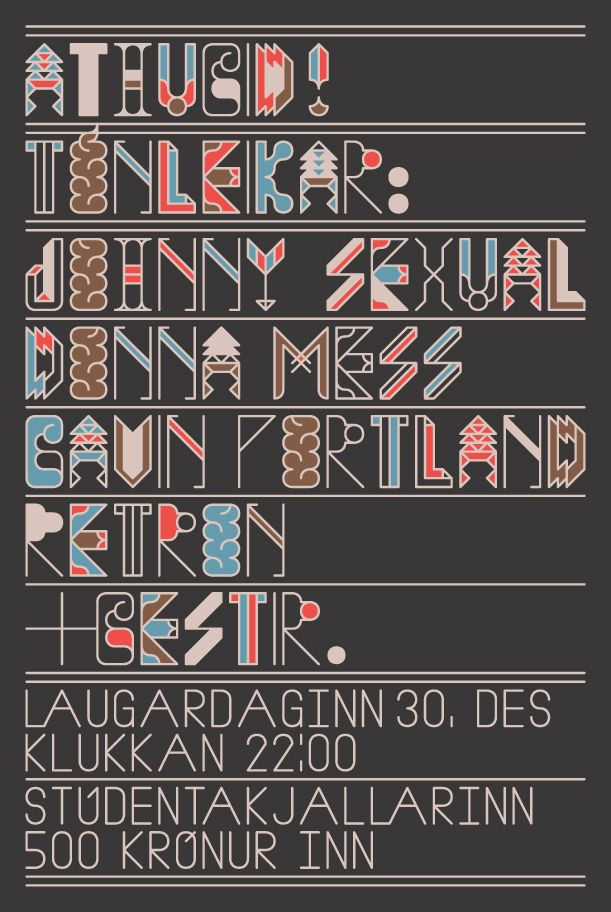 Johnny Sexual - Siggi EggertssonGraphics Typography, Types Fonts, Typography Posters, Abc Siggy Eggertsson, Posters Art, Posters Typography, Posters Types, Concerts Posters, Callie Typography