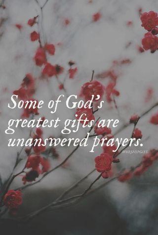 Sometimes I thank God for unanswered prayers.