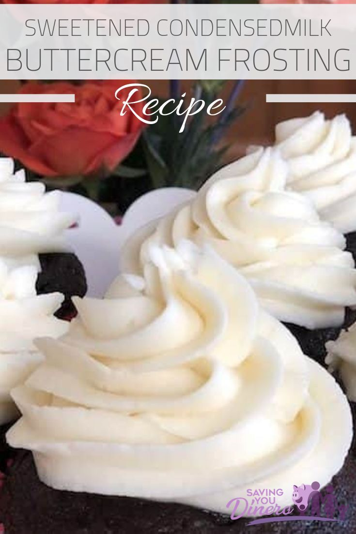 Sweetened Condensed Milk Buttercream Frosting Recipe Recipe Frosting Recipes Frosting Recipes Easy Homemade Frosting