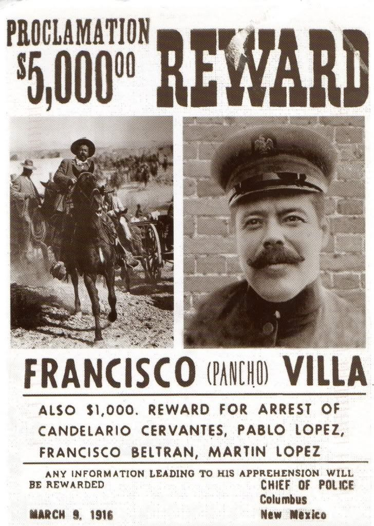 """March 1916. """"Wanted"""" sign for Francisco """"Pancho"""" Villa, Mexican revolutionary and bandit. Villa was eventually assassinated in Mexico by rival revolutionary army."""