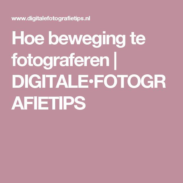 Hoe beweging te fotograferen   DIGITALE•FOTOGRAFIETIPS