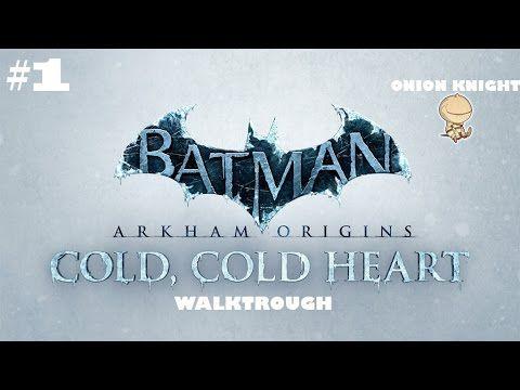 Batman Arkham Origins DLC: Cold, Cold Heart - Walktrough ITA #1 Un nuovo...