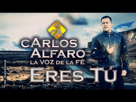 Eres Tú • Carlos Alfaro Vrs