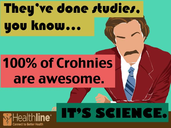 I'm a Crohnie, which means I'm awesome!