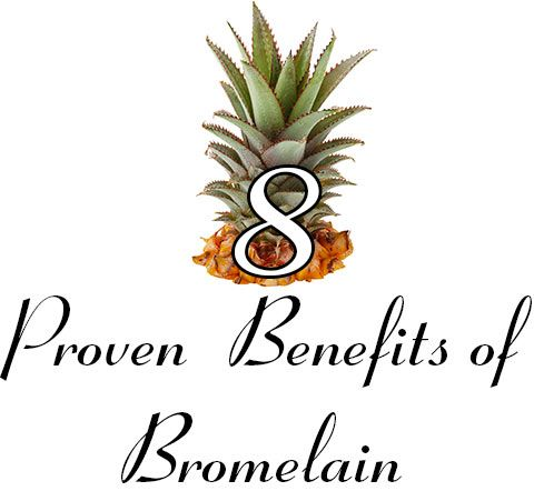 Benefits of Bromelain include: Osteoarthritis Pain Relief, Wound Healing, Sinus Inflammation, Skin Conditions, Burns, IBS and Fights Several types of Cancer