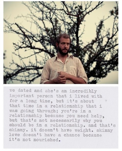 bon iver's skinny love explained - this song gets me every time... who hasn't been in this relationship at one time?