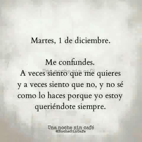 Me confundes...