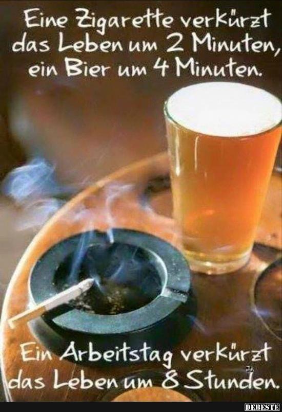 Eine Zigarette verkürzt das Leben um 2 Minuten.. | Lustige Bilder, Sprüche, Witze, echt lustig