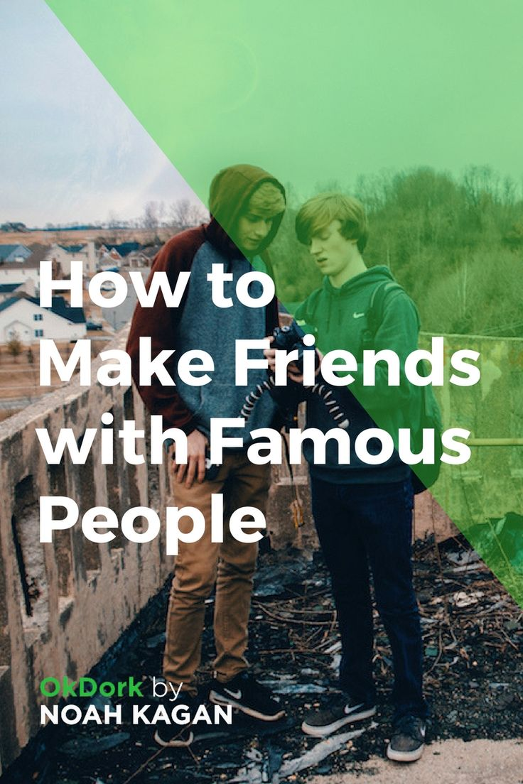 Video: How To Make Friends with Famous People