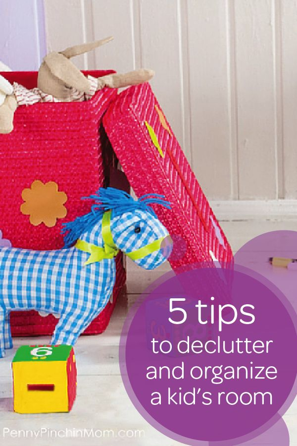 Five Ideas To Help You QUICKLY Organize Your Kids Room Or Playroom