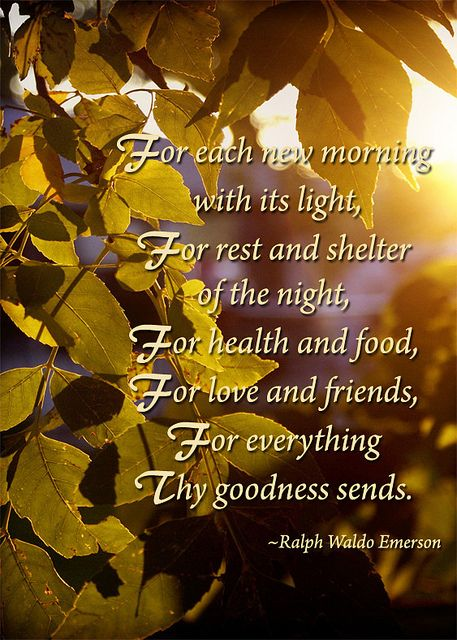 Thanksgiving Prayer - Ralph Waldo Emerson | Flickr - Photo Sharing!