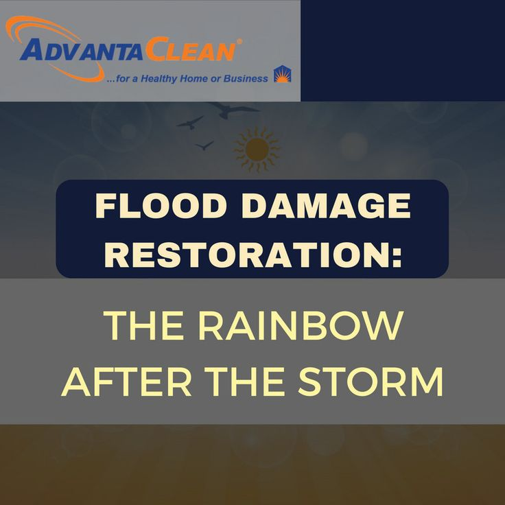 Flood Damage Restoration: The Rainbow After the Storm | AdvantaClean of Michiana