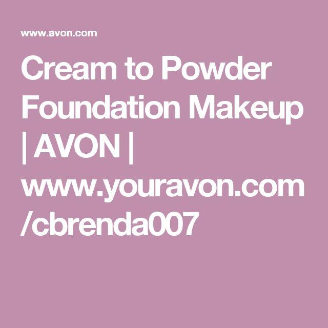 Cream to Powder Foundation Makeup | AVON | www.youravon.com/cbrenda007