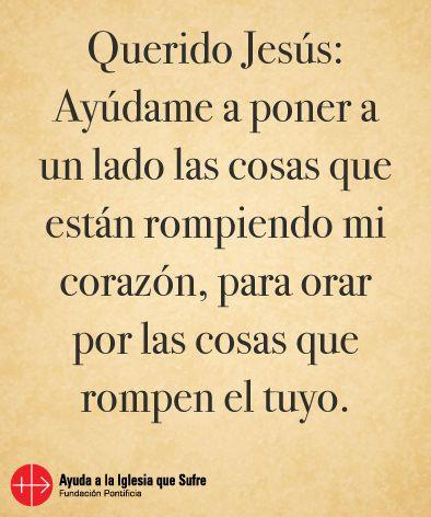 #oraciones #oración #religión #católica #Dios #amor #fe #frases #Jesús #bendiciones #bendición #confianza #esperanza #iglesiaquesufre #ayudaalaiglesiaquesufre #AIS #Colombia
