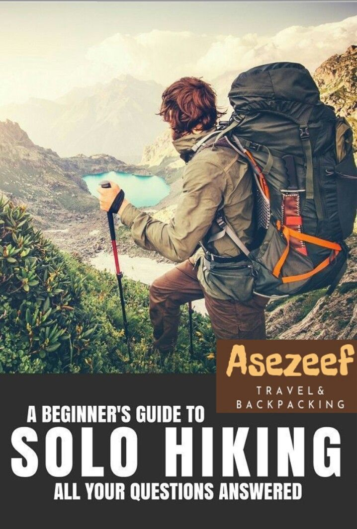 ULTIMATE SOLO HIKING GUIDE 😍 SOLO TRAVEL