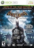 Batman: Arkham Asylum GOTY-purchased from Wal-mart arrowhead parkway 11/3/13