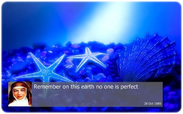 Remember on this earth no one is perfect