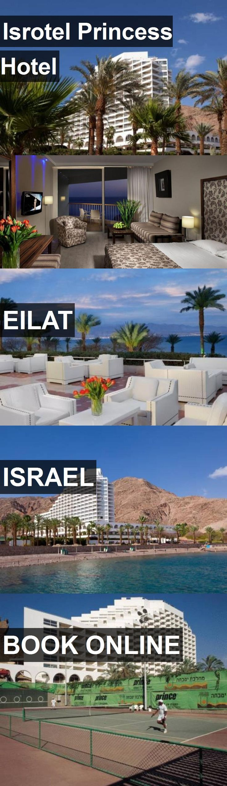 Isrotel Princess Hotel in Eilat, Israel. For more information, photos, reviews and best prices please follow the link. #Israel #Eilat #travel #vacation #hotel