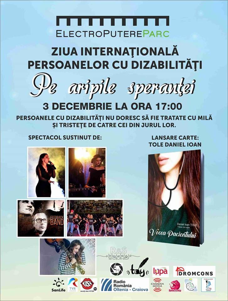 """Sâmbătă, 3 decembrie, de Ziua Internaţională a Persoanelor cu Dizabilităţi, începând cu ora 17.00, la Electroputere Parc Mall, va avea loc evenimentul """"Pe aripile speranţei"""", ce marchează turneul d…"""