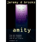 Amity (Kindle Edition)By Jeremy D Brooks