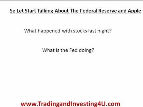 The Federal Reserve Bank and Apple Stock Price Today - Apple hit as well!?