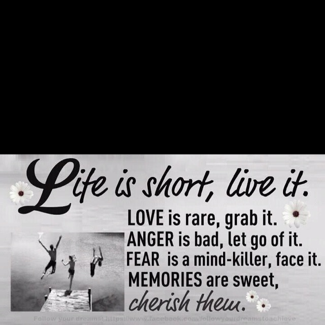 Great words to live by.