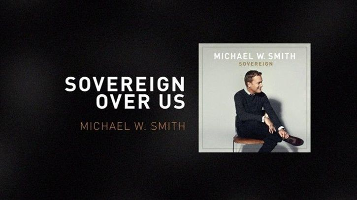Check out the #Vevo #musicvideo for Sovereign Over Us (Lyric Video) by Michael W. Smith
