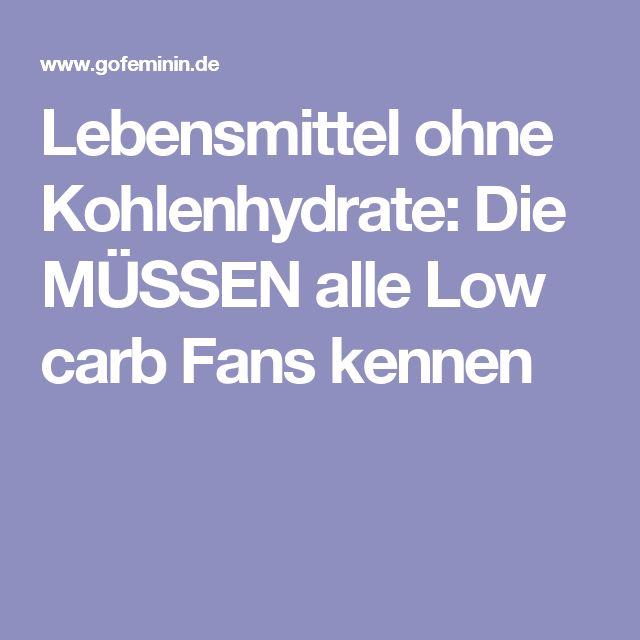 Lebensmittel ohne Kohlenhydrate: Die MÜSSEN alle Low carb Fans kennen