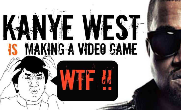 Kanye West Is Making A Video Game - WTF Trail