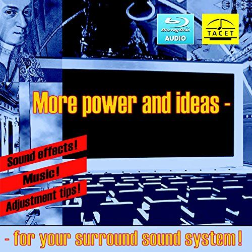 More power and ideas for your surround sound system - Sound effects, music & adjustment tips (Blu Ray Audio)