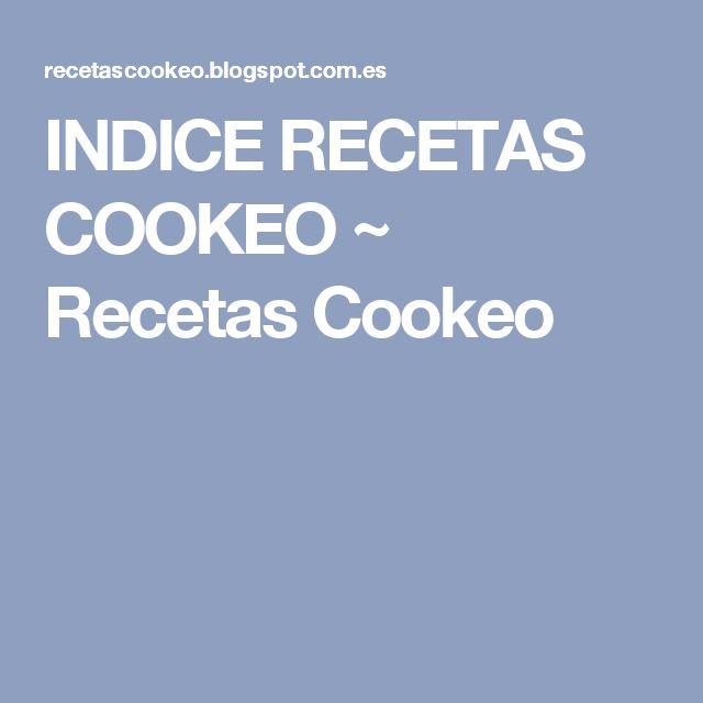 INDICE RECETAS COOKEO ~ Recetas Cookeo