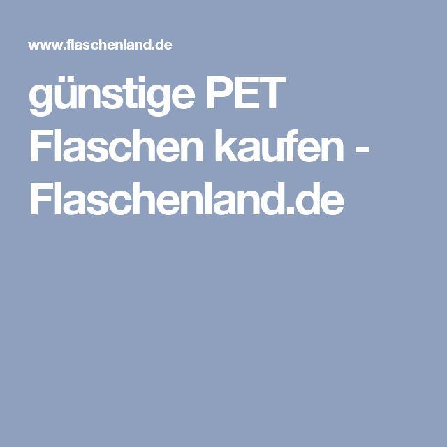 günstige PET Flaschen kaufen  - Flaschenland.de