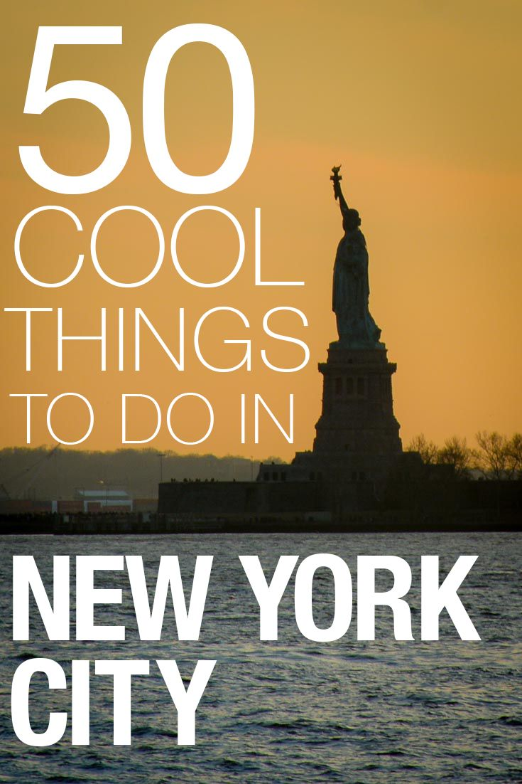50 Cool Things to Do in NYC