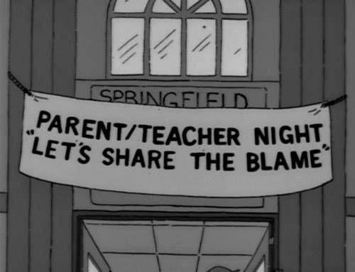 parent/teacher night, let's share the blame #teacherhumor