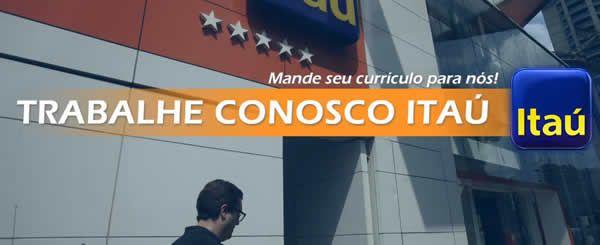 Trabalhe no Banco Itaú