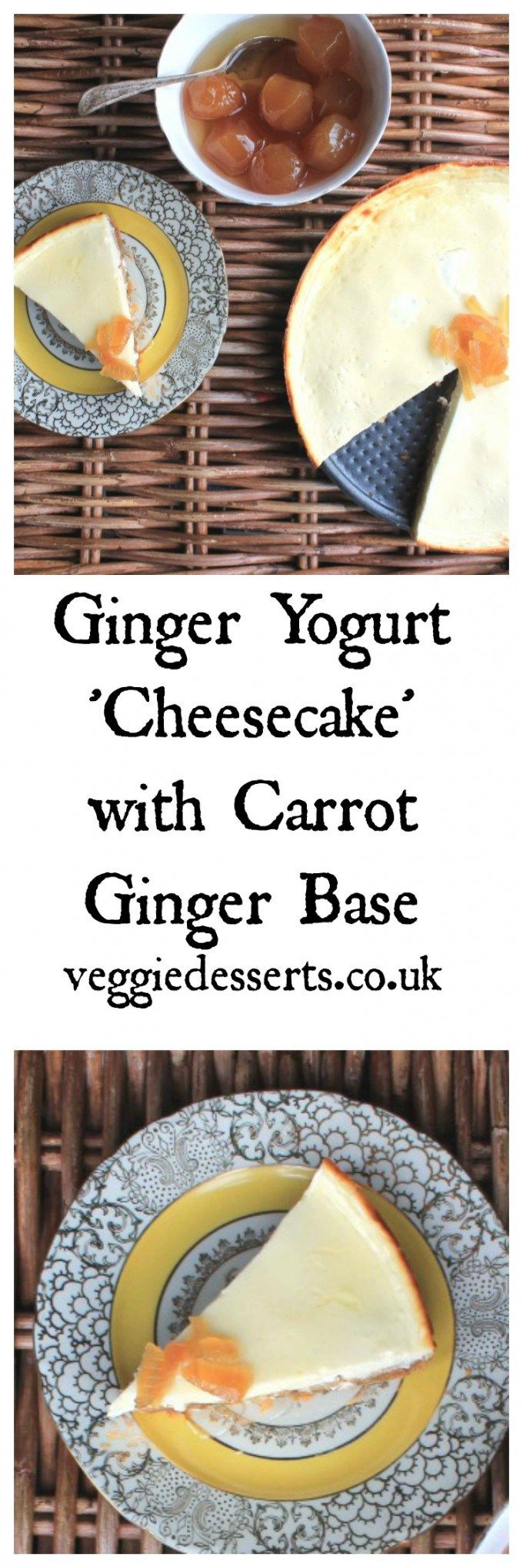 Ginger Yogurt 'Cheesecake' with a Carrot Ginger Base | Veggie Desserts Blog