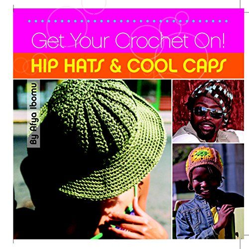 Get Your Crochet On! Hip Hats & Cool Caps  ISBN13: 9781561588503  Condition: New  Notes: BRAND NEW FROM PUBLISHER! 100% Satisfaction Guarantee. Tracking provided on most orders. Buy with Confidence! Millions of books sold!