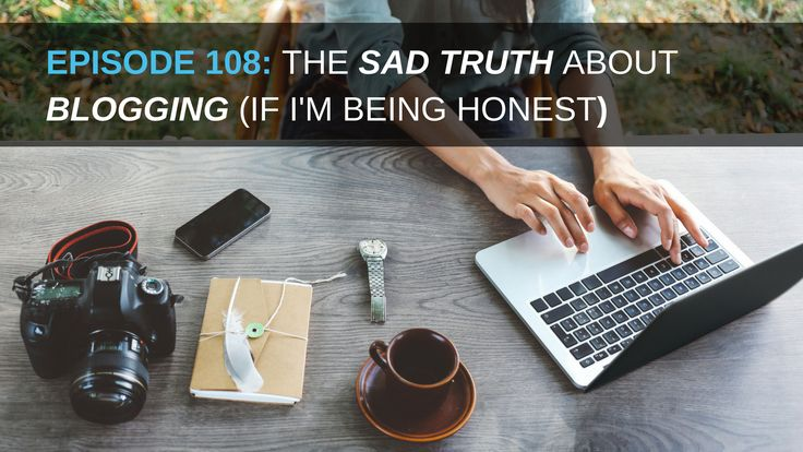 The Sad Truth About Blogging  -  https://www.empowernetwork.com/dailyshow/episode-108-the-sad-truth-about-blogging?id=kidzik
