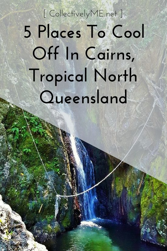 5 Places To Cool Off In Cairns, Tropical North Queensland! Far North Queensland, Cairns, Swimming, Queensland , Australia, Tourism