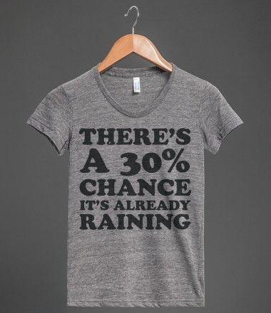 30% chance of rain | Athletic T-shirt | Skreened