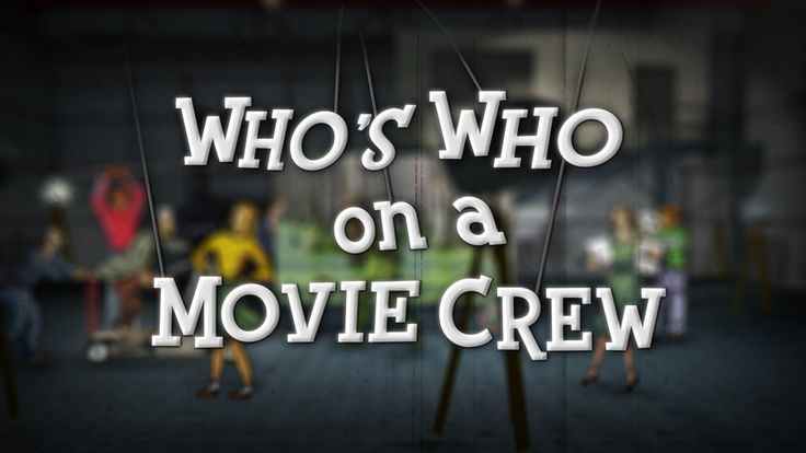Who's Who on a Movie Crew. Making a video can be a one person production but the more elaborate your ideas get, the more likely you'll need ...