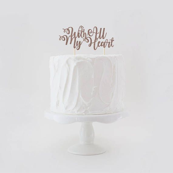 With All My Heart Wedding Cake Topper