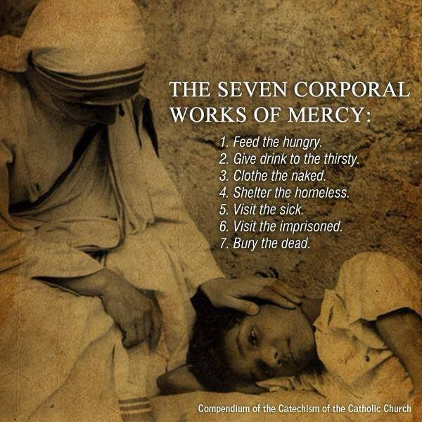 ... Corporal And Spiritual Works of Mercy The Seven Corporal Works of